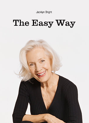 THE EASY WAY / BY JACKLYN BRIGHT