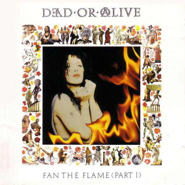 Dead or Alive, Fan the Flame (Part I), 1990