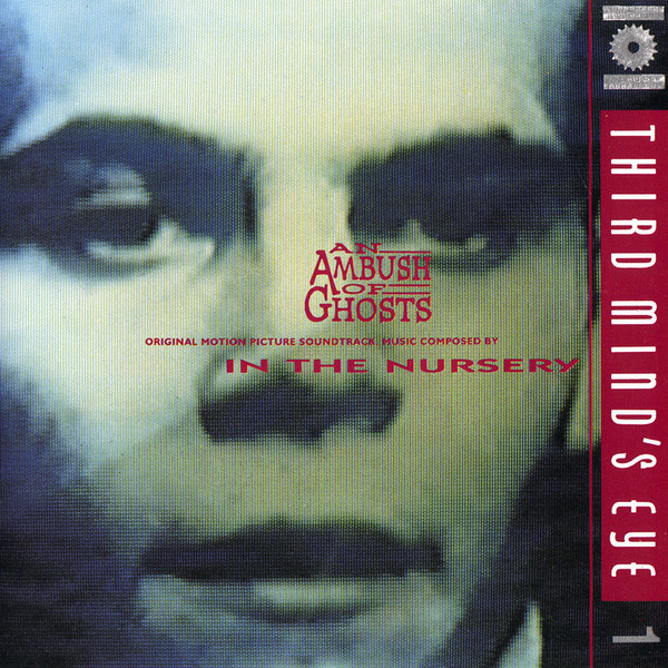 In the Nursery, an Ambush of Ghosts, 1993
