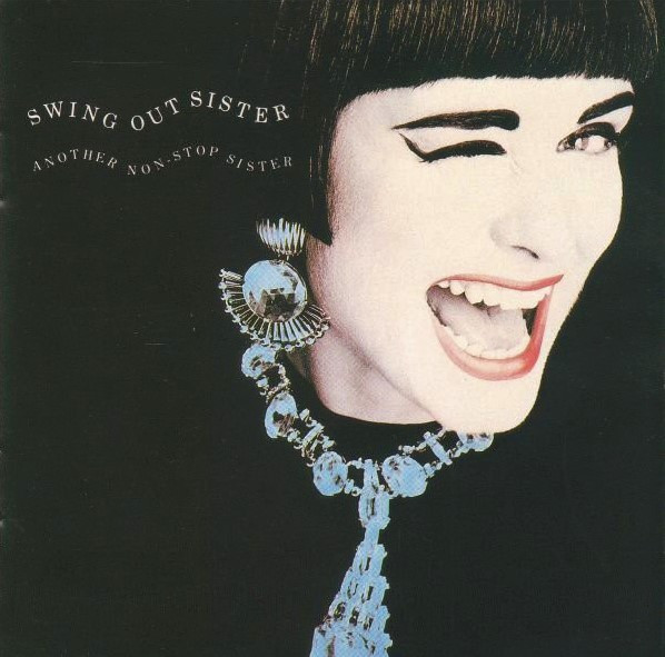 Swing Out Sister, Another Non-Stop Sister, 1987