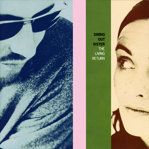 Swing Out Sister, The Living Return, 1994