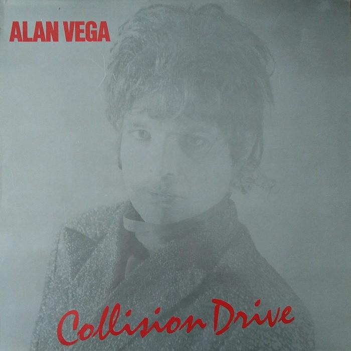 Alan Vega, Collision Drive, 1981