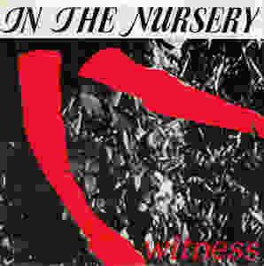 In the Nursery, Witness, 7'', 1984