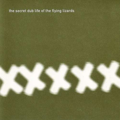 the Flying Lizards, the Secret Dub Life of the Flying Lizards,1995