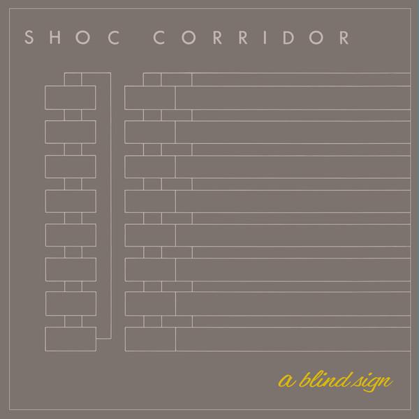 Shoc Corridor, a Blind Sign, EP, 1982