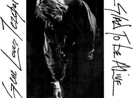 Gene Loves Jezebel - Glad to Be Alive (1986)