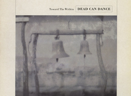Dead Can Dance - Towards the Within (1994)