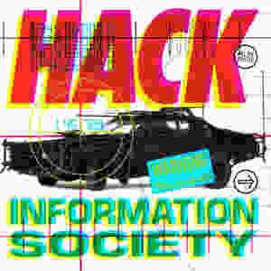 information society, hack, 1990