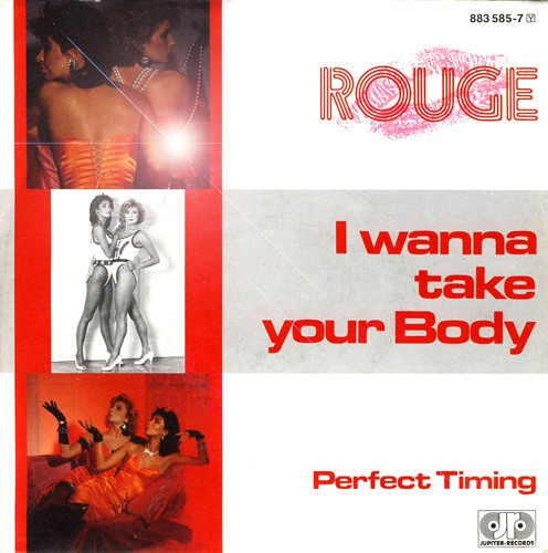 Rouge, I Wanna Take Your Body, 7'', 1985
