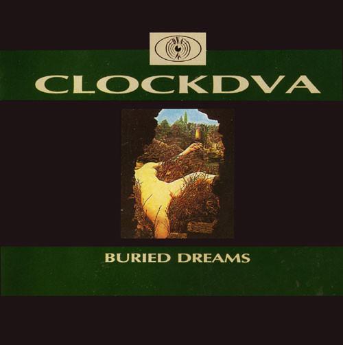 clock dva, buried dreams. 1989