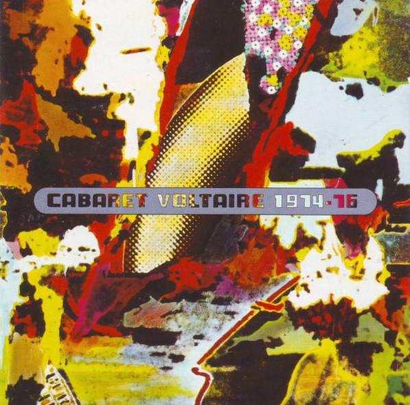 cabaret voltaire, 1974-76, 1980