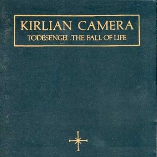 Kirlian Camera, Todesengel, the Fall of Life, 1991