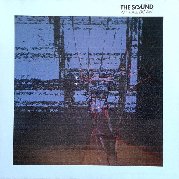 the sound, all fall down, 1982