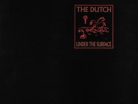 the Dutch - Under the Surface (1985)