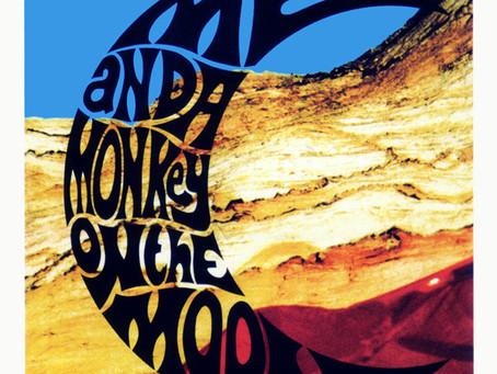 Felt - Me and a Monkey on the Moon (1989)