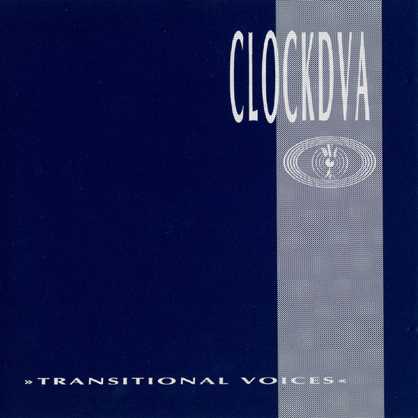 clock dva, transitional voices, 1990