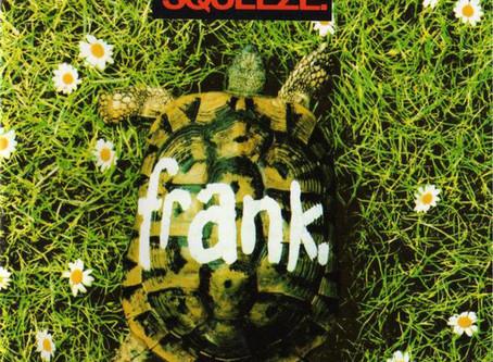 Squeeze - Frank (1989)