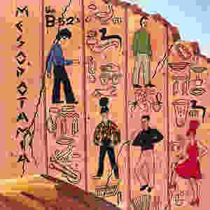the B-52's,  Mesopotamia EP, 1982