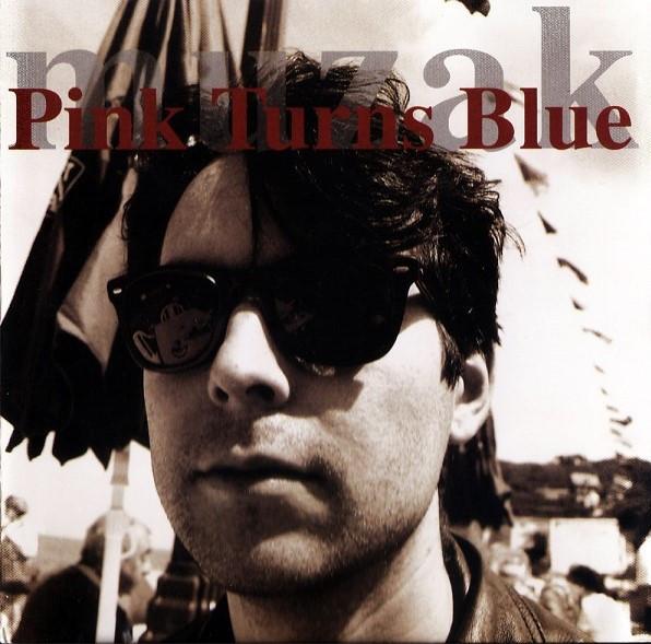 pink turns blue, muzak, 1993