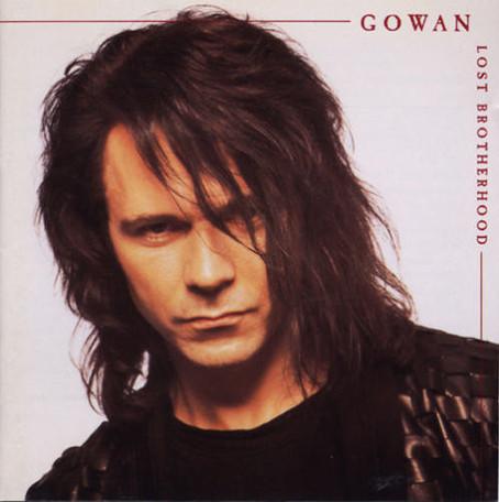 Gowan - Lost Brotherhood (1990)