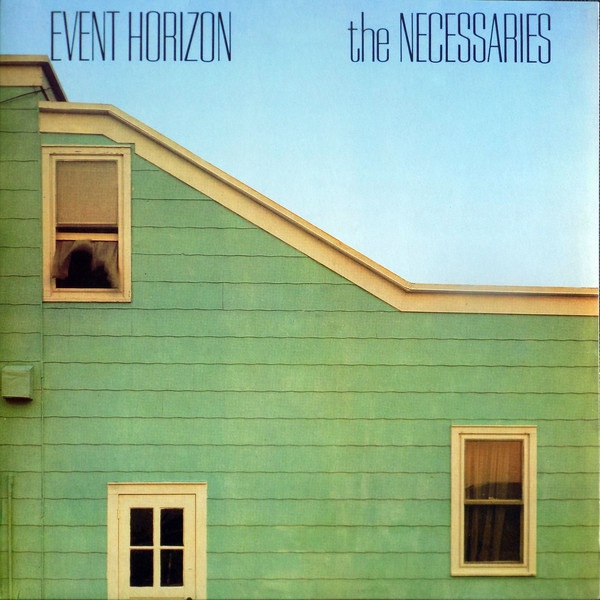 the necessaries, event horizon, 1982