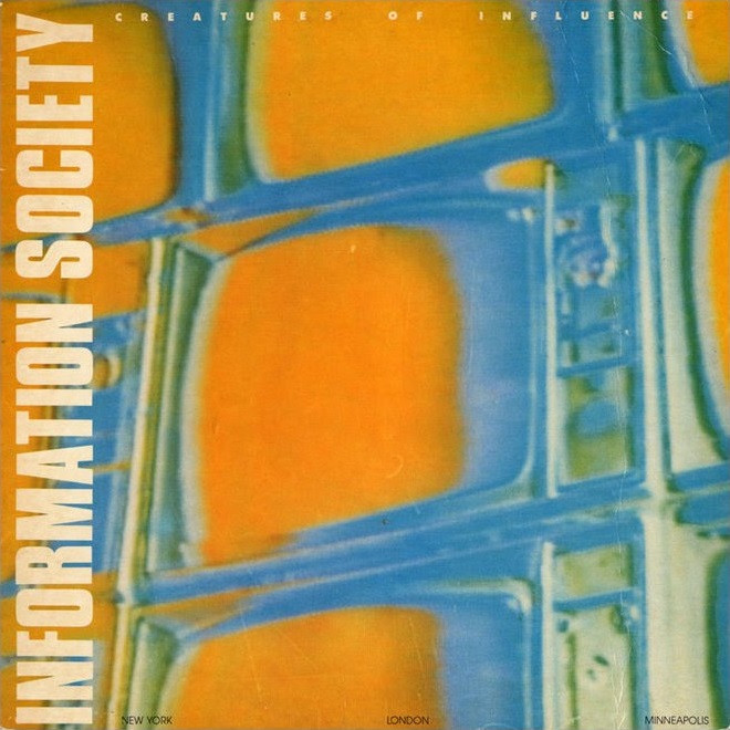 information society, creatures of influence, 1985