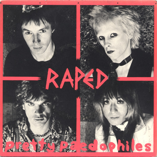Raped, Pretty Paedophiles, 7'', EP, 1977