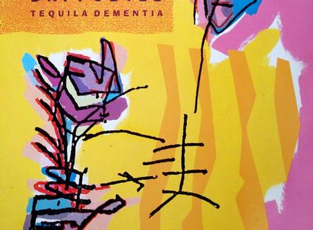 Honolulu Mountain Daffodils - Tequila Dementia (1988)