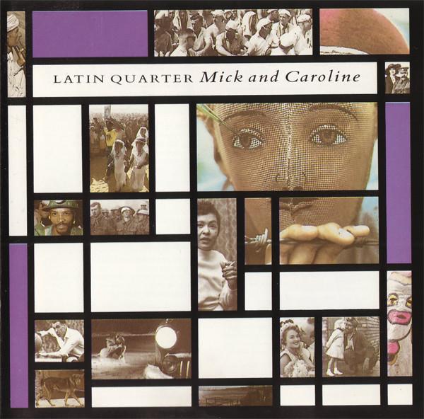 latin quarter, mick and caroline, 1987