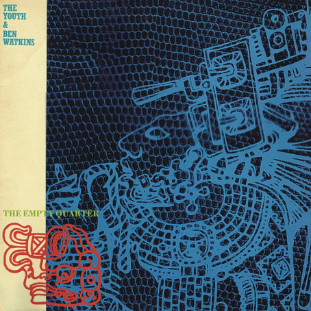 the Youth & Ben Watkins - the Empty Quarter (1984)