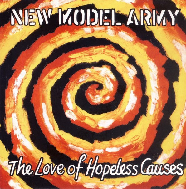 new model army, the love of hopeless causes, 1993