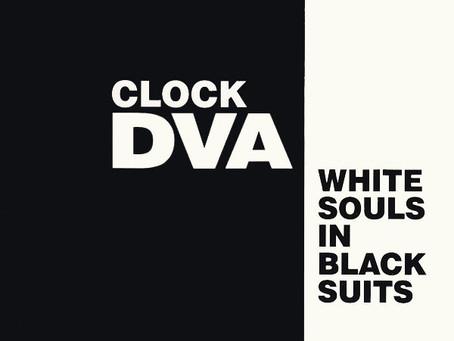 Clock DVA - White Souls in Black Suits (1980)