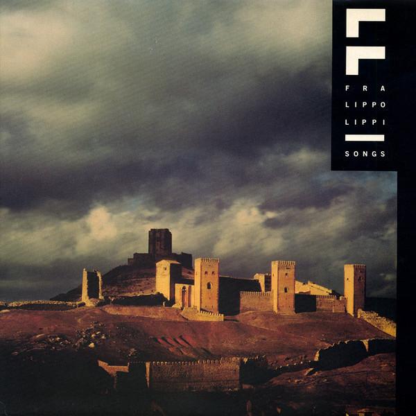 fra lippo lippi, songs, 1985
