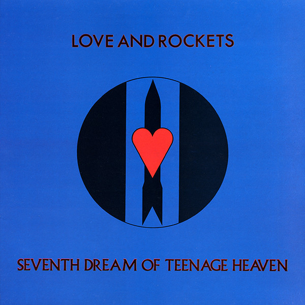 love and rockets, seventh dream of teenage heaven, 1985