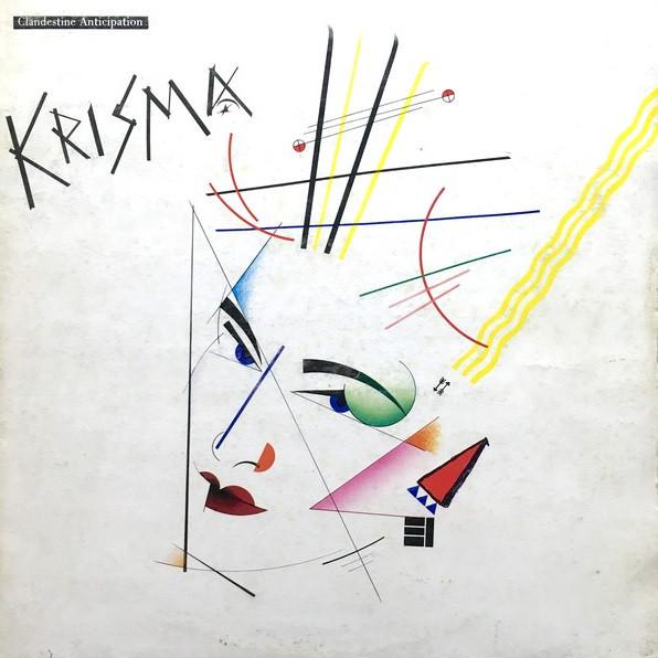 Krisma, Clandestine Anticipation, 1982