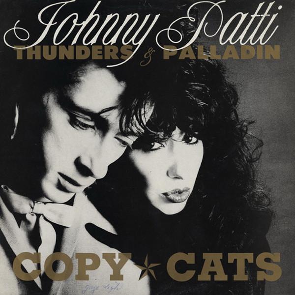 Johnny Thunders, Patti Palladin, Copy Cats, 1988