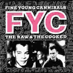 Fine Young Cannibals, the Raw & the Cooked, 1988