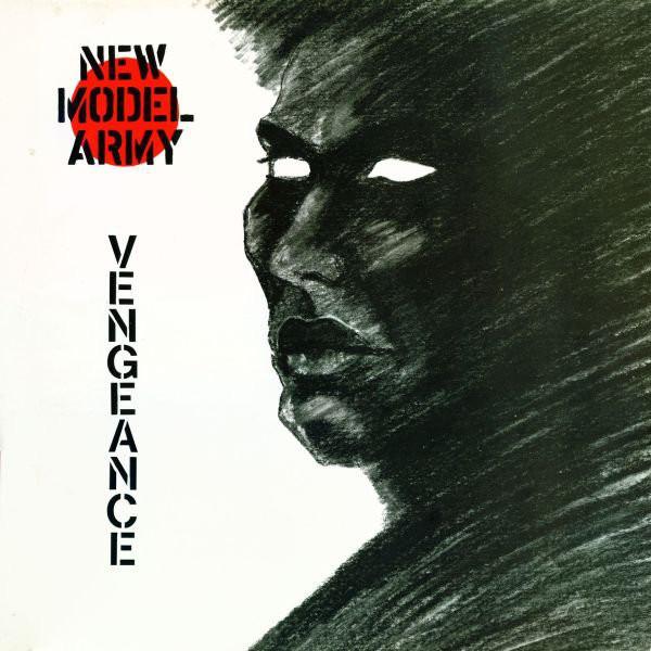 new model army, vengeance, 1984