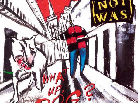 Was (Not Was) - What up, Dog? (1988)