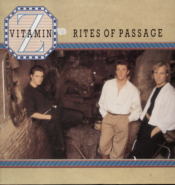 Vitamin Z, Rites of Passage, 1985