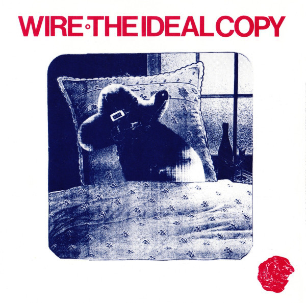 wire, the ideal copy, 1987