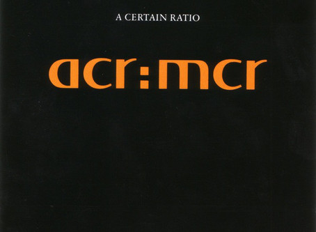 A Certain Ratio - acr:mcr (1990)
