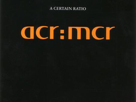 A Certain Ratio - acr:mcr (1990)