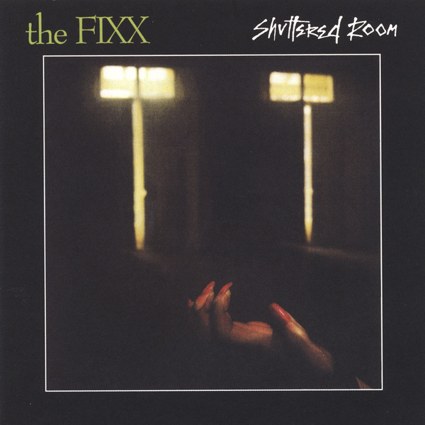 the fixx, shuttered room, 1982