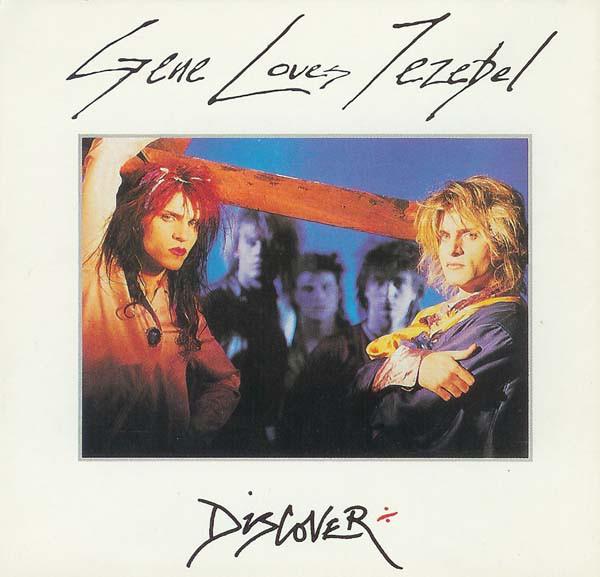 Gene Loves Jezebel, Discover, 1986