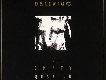 the Empty Quarter - Delirium (1986)
