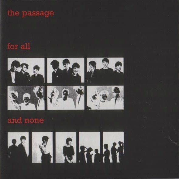 the Passage, For All and None, 1981