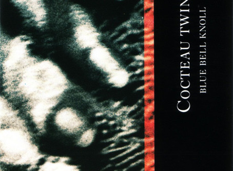 Cocteau Twins - Blue Bell Knoll (1988)