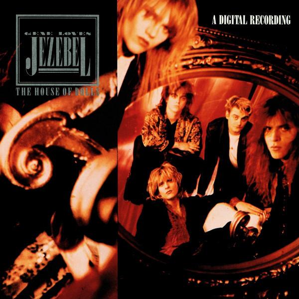 Gene Loves Jezebel, the House of Dolls, 1987