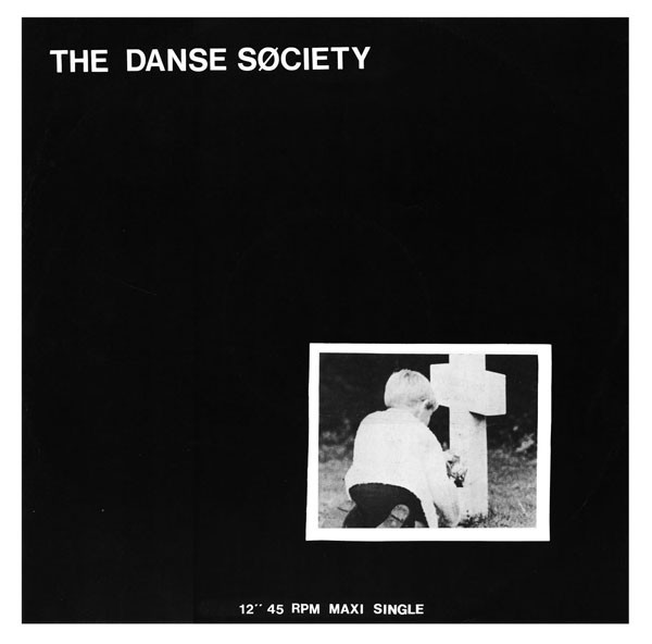 the danse society, there is no shame in death, 1981